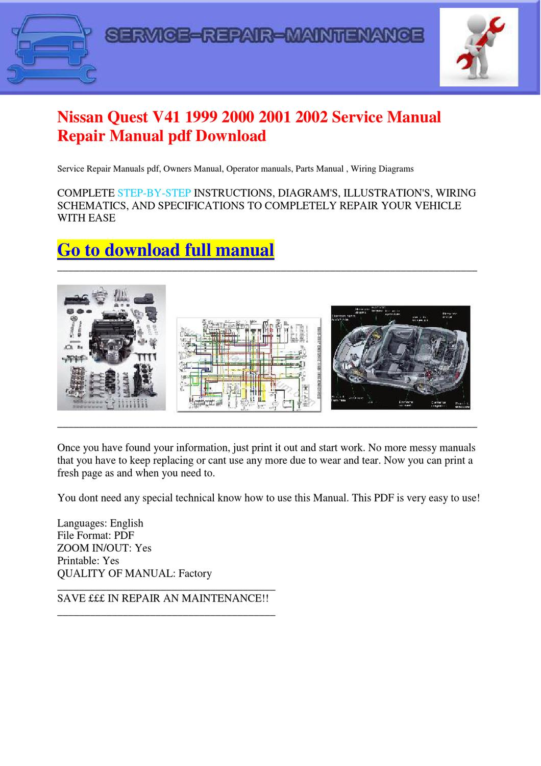 Nissan Quest V41 1999 2000 2001 2002 Service Manual Repair Manual pdf  Download by Dernis Castan - issuu