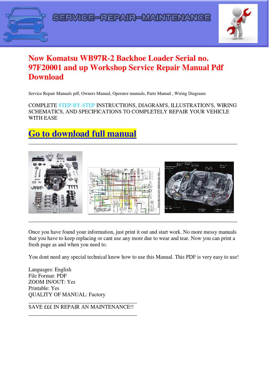 Now Komatsu Wb97r 2 Backhoe Loader Serial No 97f20001 And Up Excavators Wiring Diagram Workshop Service Repair Manual Pdf Do By Dernis Castan Issuu