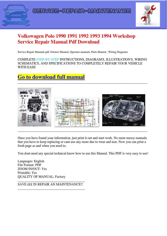 Volkswagen Polo 1990 1991 1992 1993 1994 Workshop Service Repair Manual Pdf Download By Dernis