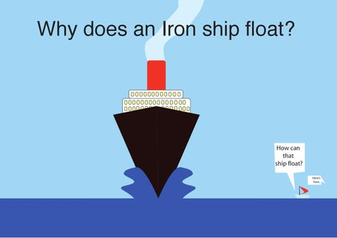 Why Does An Iron Ship Float By Alejo Bedoya Issuu