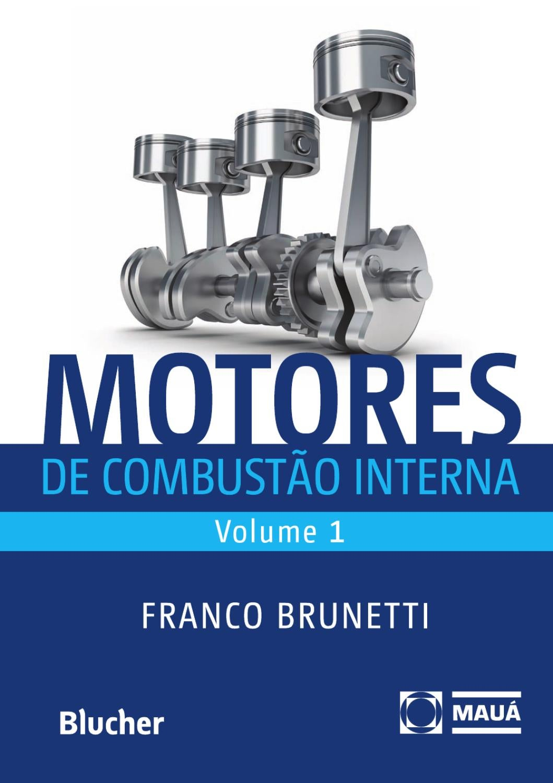 Motores de Combustão Interna - Volume 1 by Editora Blucher