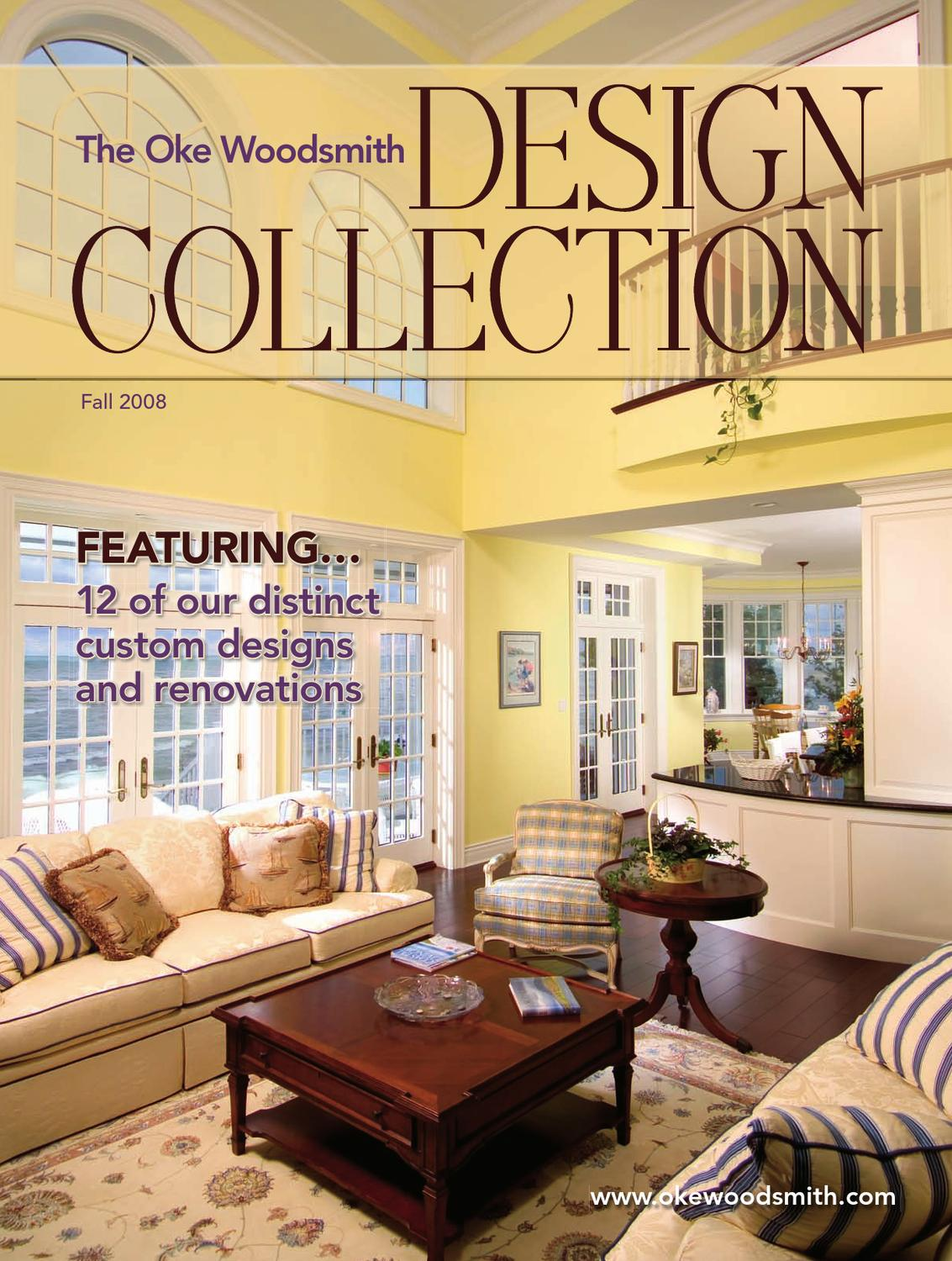 The Oke Woodsmith Collection Of Homes Fall 2008 By Ecoworks Web Architecture Issuu