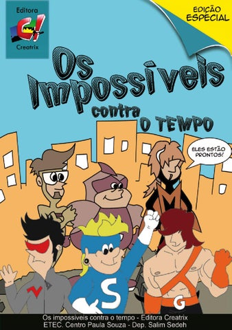 Os Impossiveis Contra O Tempo By Silas Leme Issuu