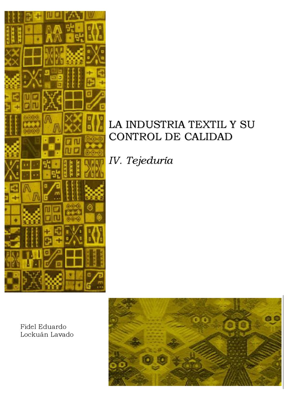 IV. La industria textil y su control de calidad by Fidel Lockuán - issuu