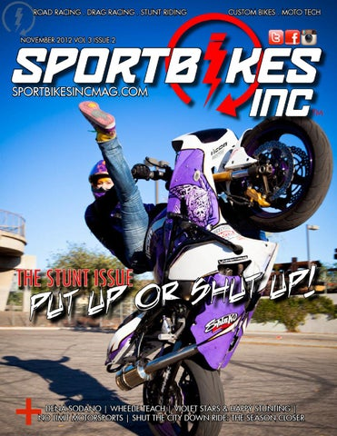 Sportbikes Inc Magazine November 2012 Volume 3 Issue 2 By Hard