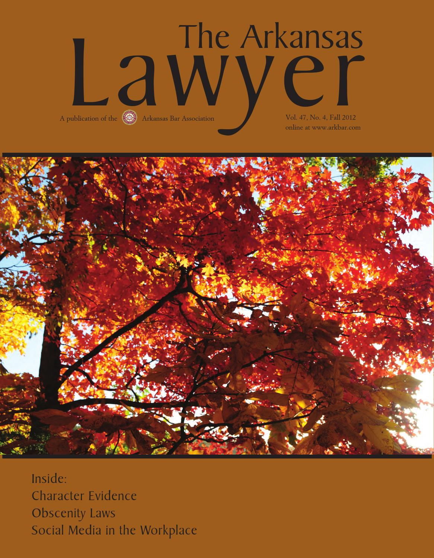 The Arkansas Lawyer Fall 2012 By Arkansas Bar Association Issuu