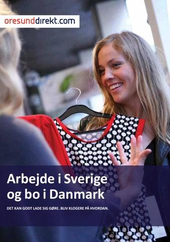 Arbejde i Sverige og bo i Danmark DET KAN GODT LADE SIG GØRE. BLIV KLOGERE  PÅ HVORDAN. 1f9552899b7e1
