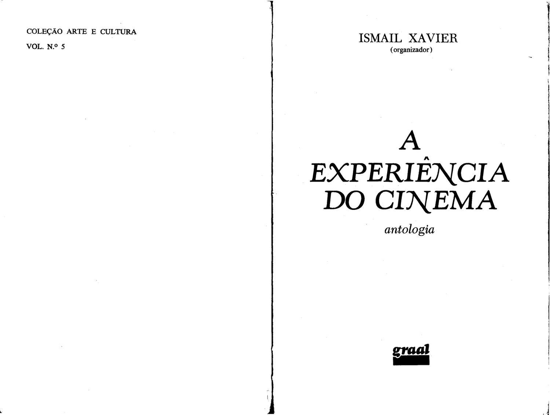765a2dd45505d A experiência do cinema - Ismael Xavier by Thalles Martins - issuu