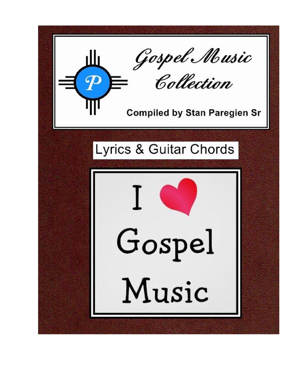 Gospel Music Collection By Stan Paregien Sr Issuu