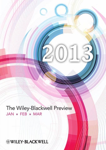 The Wiley Blackwell Preview Jan Feb March 2013 By Wiley India Issuu