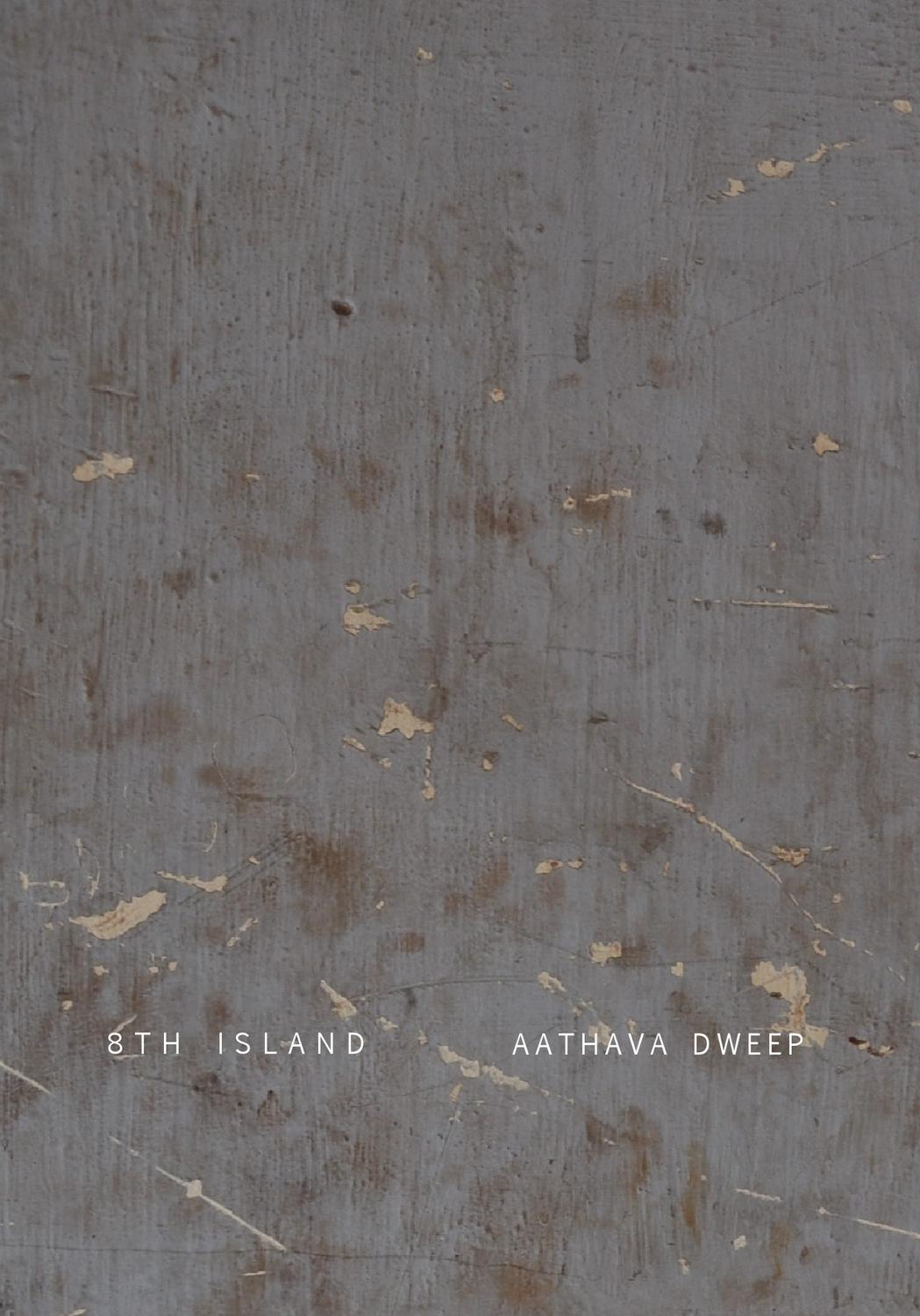 8th Island Aathava Dweep By Patricia Dominguez
