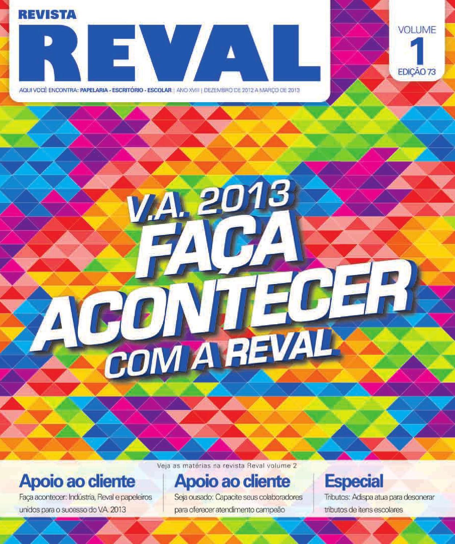 Revista Reval 73 - Volume 01 by Reval Atacado de Papelaria Ltda  - issuu