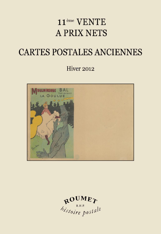 11è Vente à Prix Nets de Cartes Postales Anciennes - RHP by Roumet Histoire Postale - Issuu