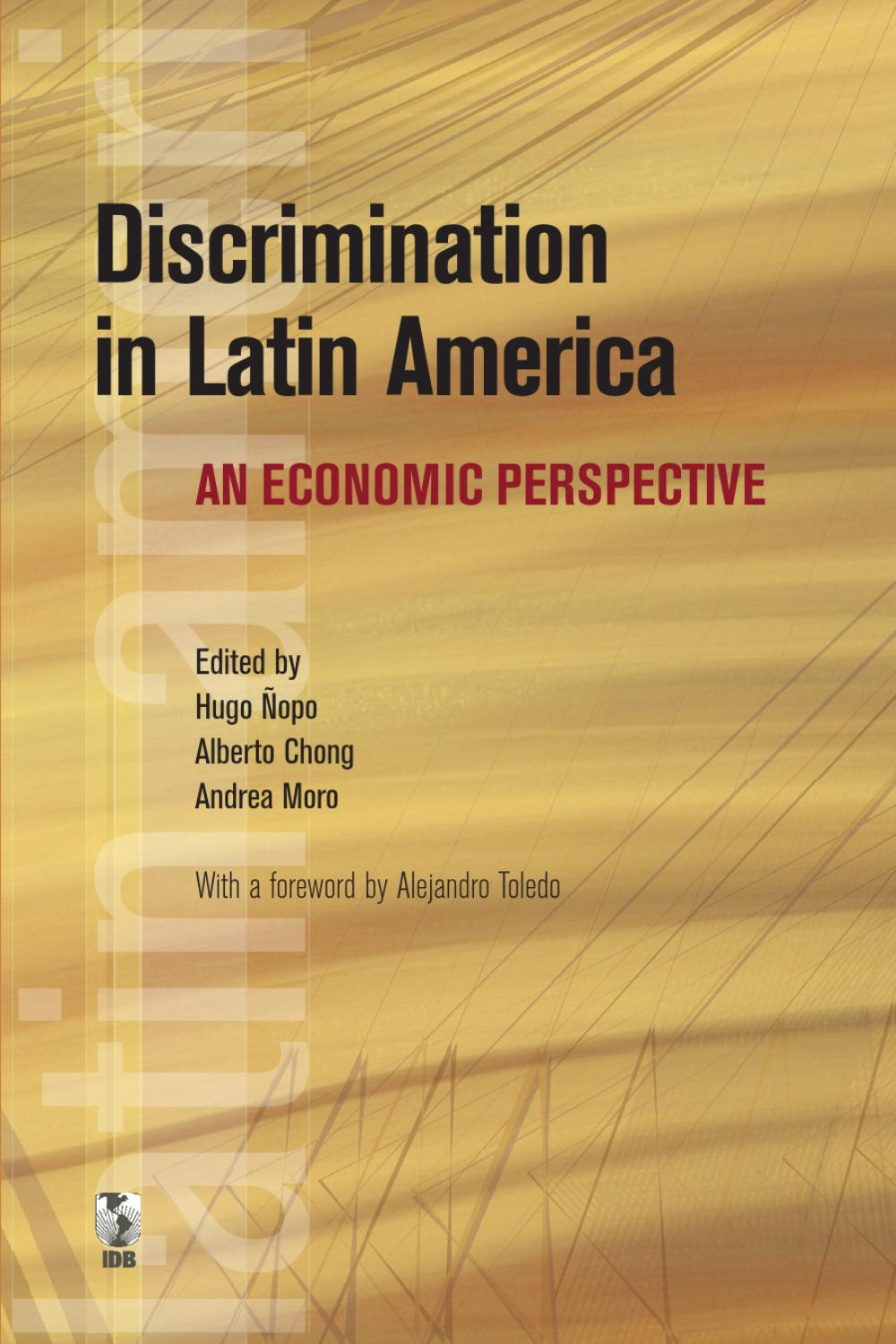 Discrimination in Latin America: An Economic Perspective by