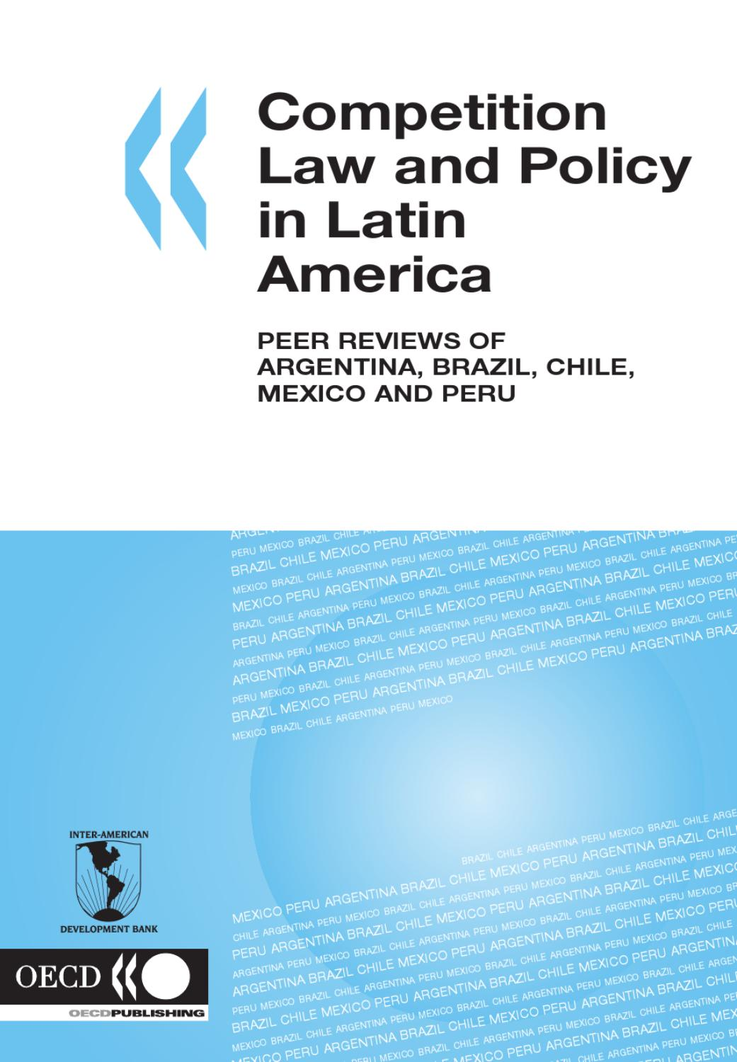 Competition Law and Policy in Latin America: Peer Reviews of