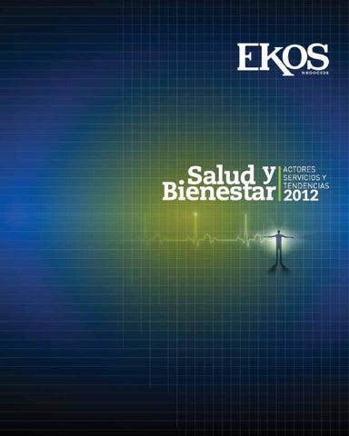 Salud y bienestar 2012 by Ekos - issuu 53dcee8b122