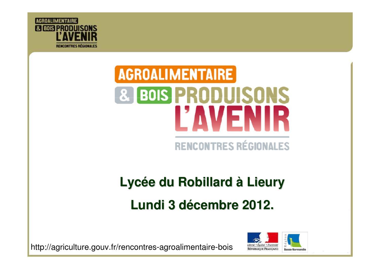 Région Guadeloupe-Lancement des rencontres régionales sur l'avenir de l'agroalimentaire et du bois