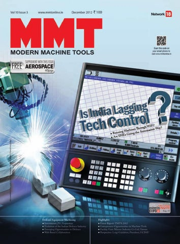 Modern Machine Tools - December 2012 by Infomedia18 - issuu