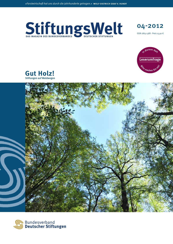 StiftungsWelt 04-2012: Gut Holz! by Bundesverband Deutscher ...