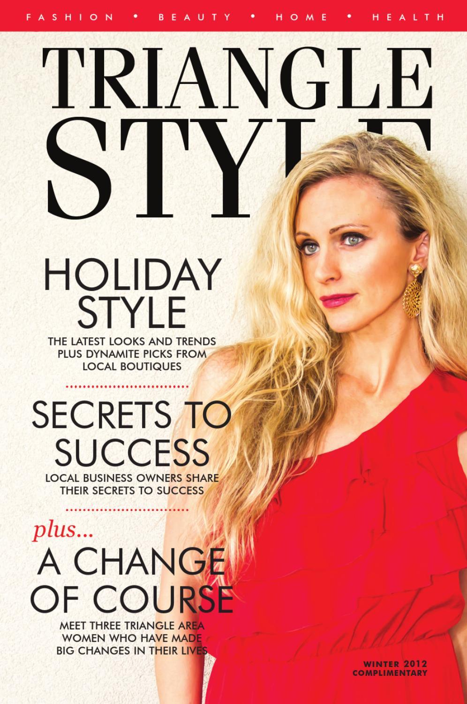 1e23b26c170 Triangle Style Magazine Winter 2012 by Triangle Style Magazine - issuu