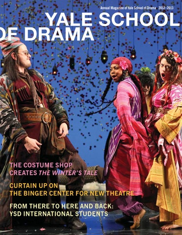 Ysd Annual Magazine 2012 By Yale Repertory Theatre Issuu