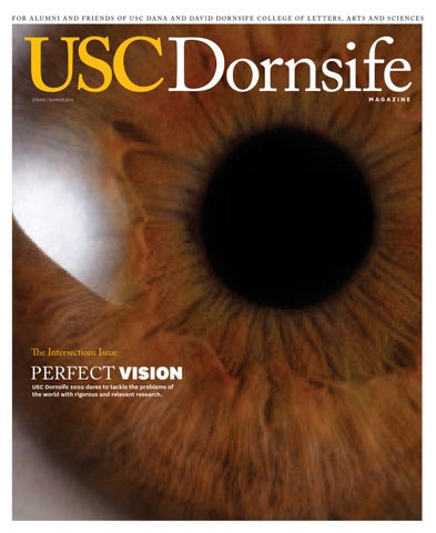 Usc Dornsife Life Magazine Springsummer 2012 By University Of