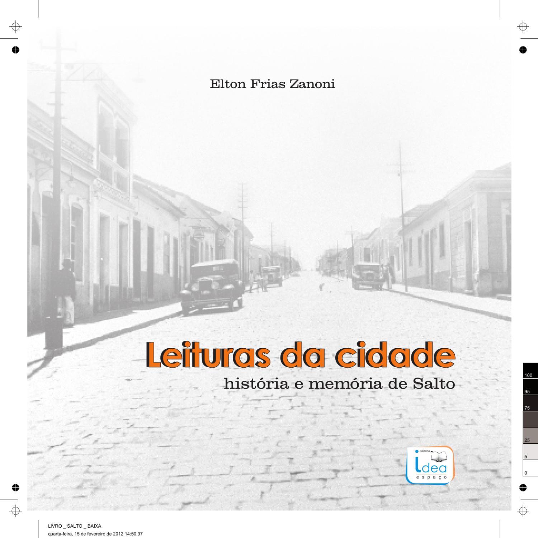 1c5359805e Leituras da cidade - história e memória de Salto by Elton Frias Zanoni -  issuu