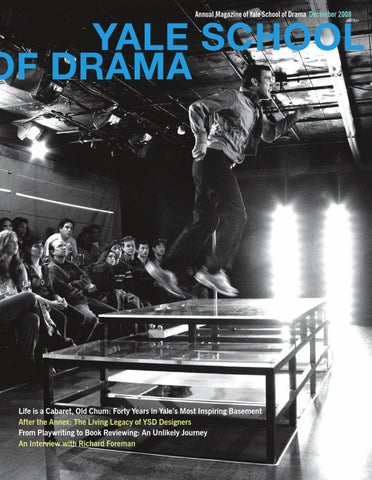 Ysd Annual Magazine 2008 By Yale Repertory Theatre Issuu