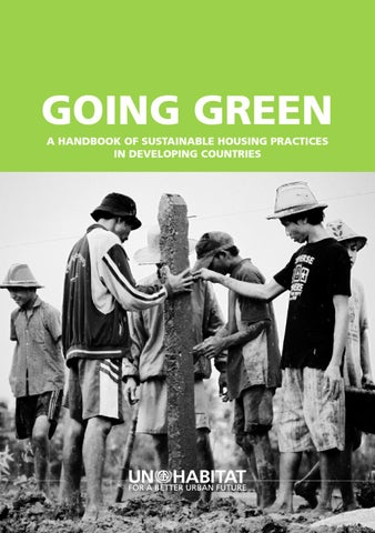 Going Green - A Handbook of Sustainable Housing Practices in ... 45b12d10b2ed