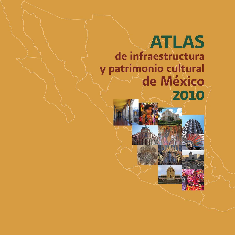 Atlas De Infraestructura Y Patrimonio Cutural De M Xico 2010  # Muebles Sion Ixtlahuaca