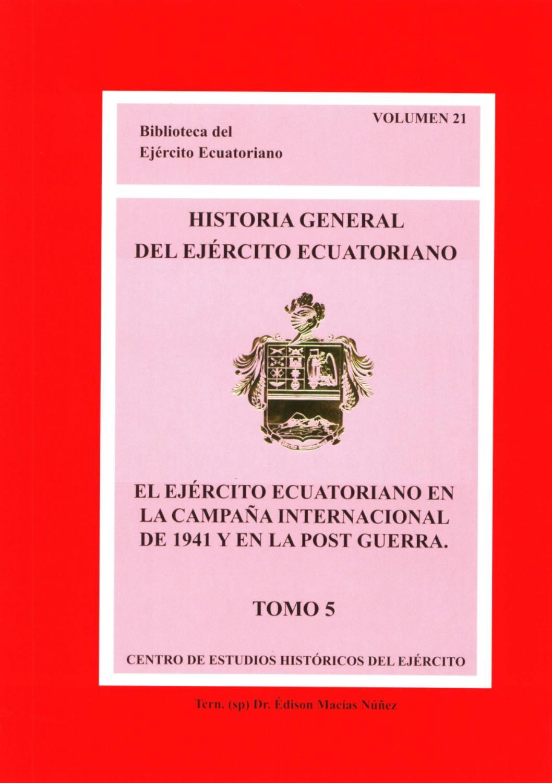 EL EJÉRCITO ECUATORIANO EN LA CAMPAÑA INTERNACIONAL DE 1941 Y EN LA POST  GUERRA by Centro de Estudios Históricos del Ejército - issuu 37eae27bbac
