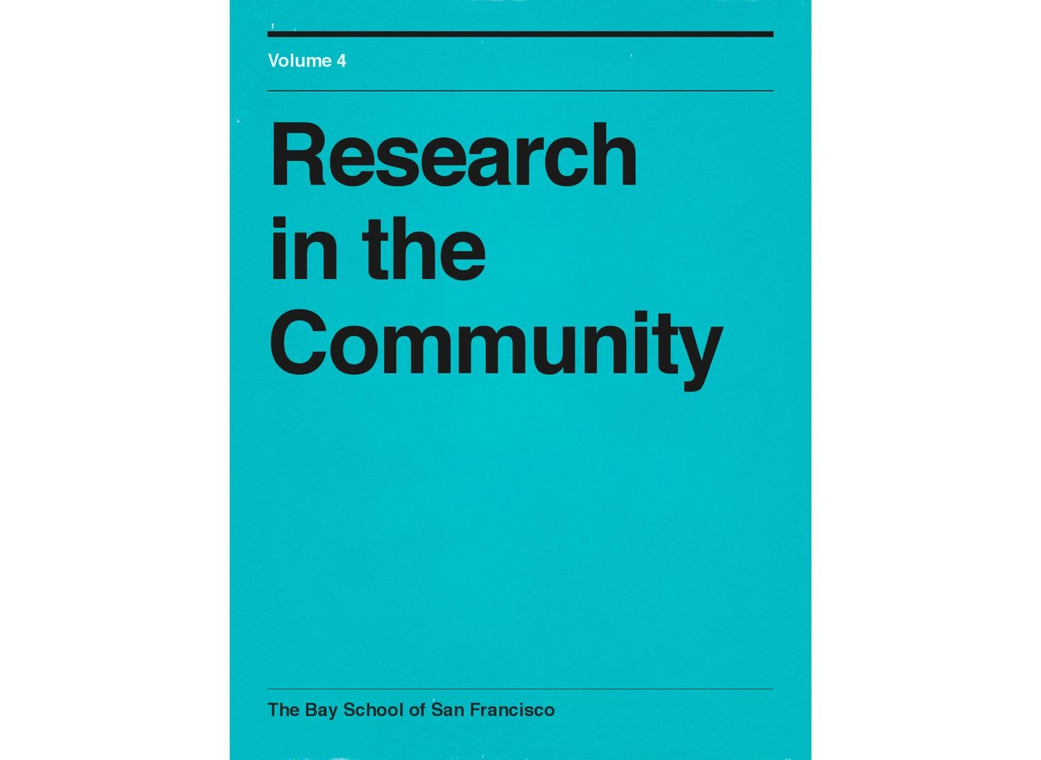 Research in the Community, vol. 4 by Bay School - issuu