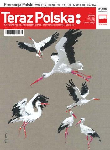 38b6178b4430c3 Promocja Polski: WAŁĘSA, BIEŃKOWSKA, STELMACH, KLEPACKA 03/2012  www.terazpolska.pl. Magazyn Fundacji Polskiego Godła Promocyjnego