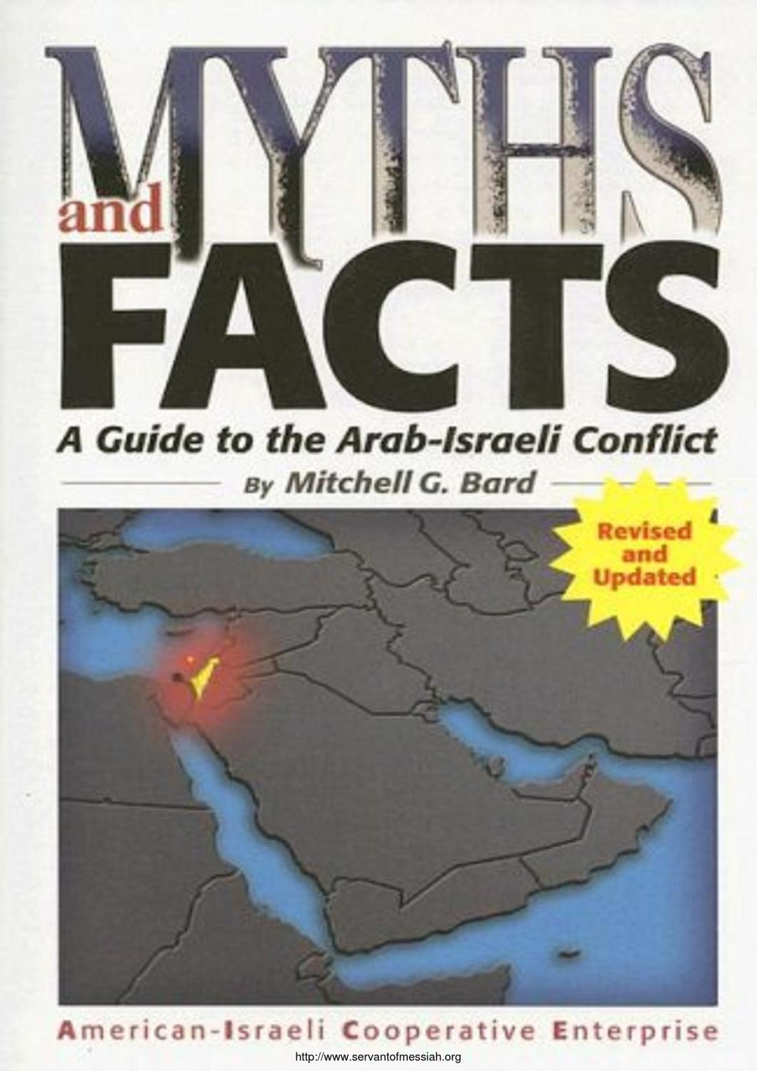the arab israeli conflict in short The 1948 arab–israeli  territory of the british mandate and for a short time also on the sinai  the end of the arab-israeli conflict.