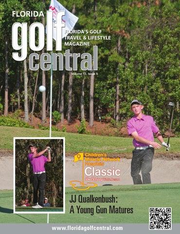 0ac6df9334627 Florida Golf Central Magazine V13 I5 by Golf Central Magazine - issuu