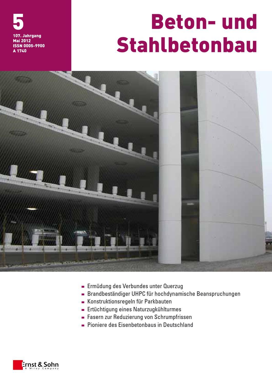 Beton- und Stahlbetonbau 5/2012 by Ernst & Sohn - issuu