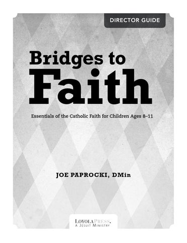 Bridges to faith director guide english by loyola press issuu page 1 malvernweather Choice Image