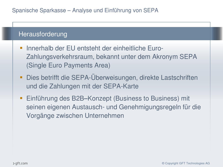 Spanische Sparkasse Analyse Und Einführung Von Sepa By Gft