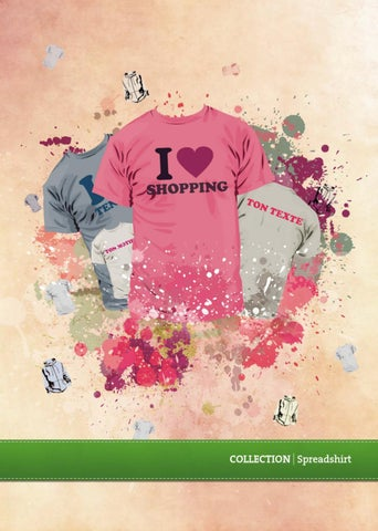 85aa450f3c2d Collection Spreadshirt by Spreadshirt - issuu