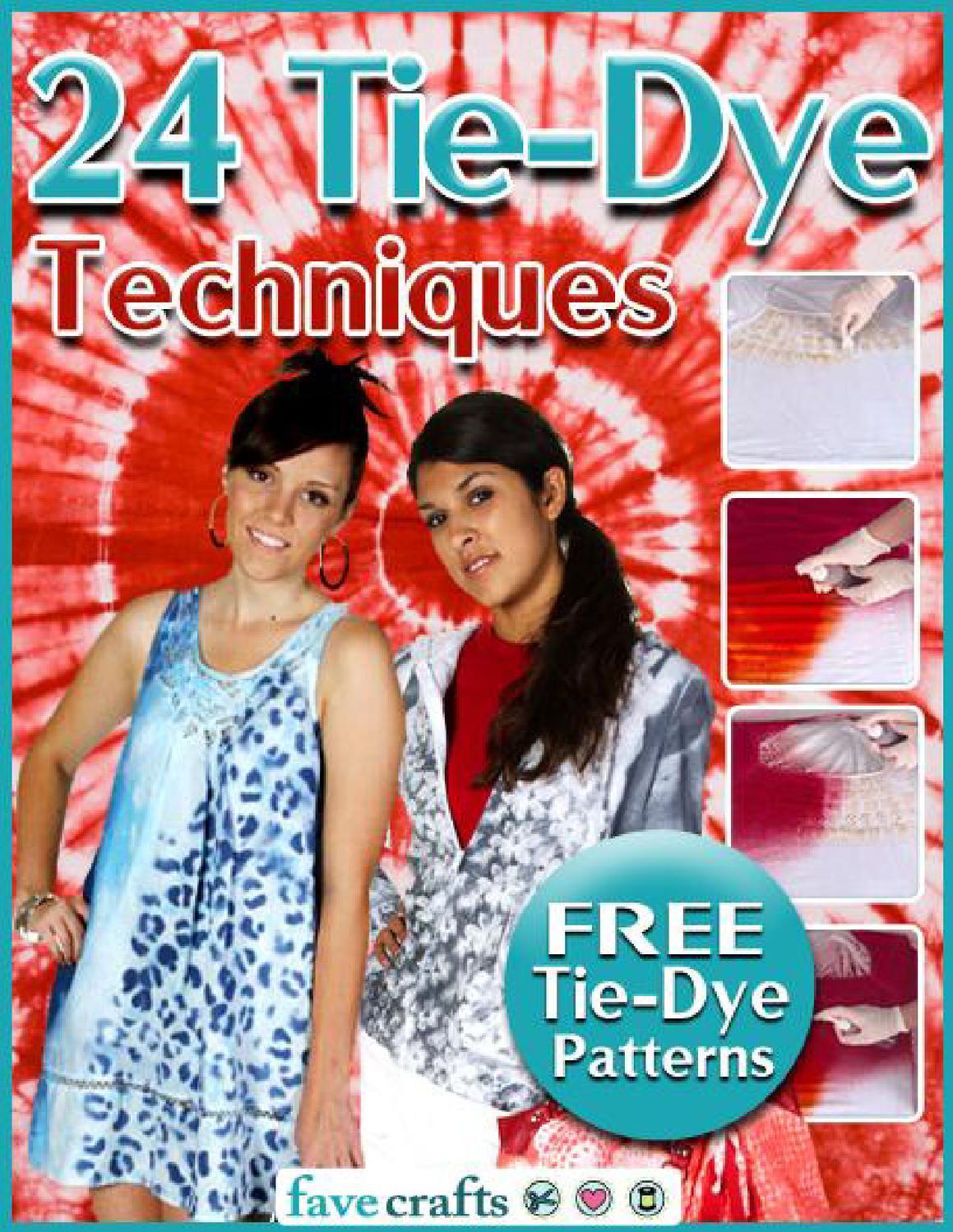 24 Tie Dye Techniques Free Tie Dye Patterns By Tiffany Sollog Issuu