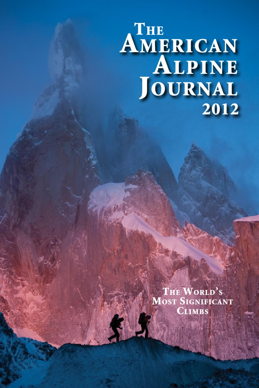 39faf5bf90a0 American Alpine Journal 2012 by John Harlin Media - DO - issuu