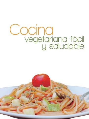 cocina vegetariana facil y saludable by adriana gast lum