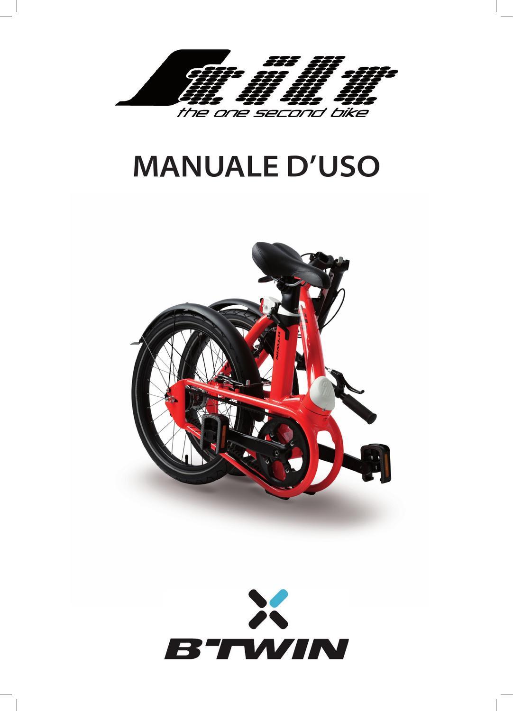 Bici Pieghevole Decathlon B Fold.Tilt Manuale D Uso By Decathlon Sa B Twin Issuu