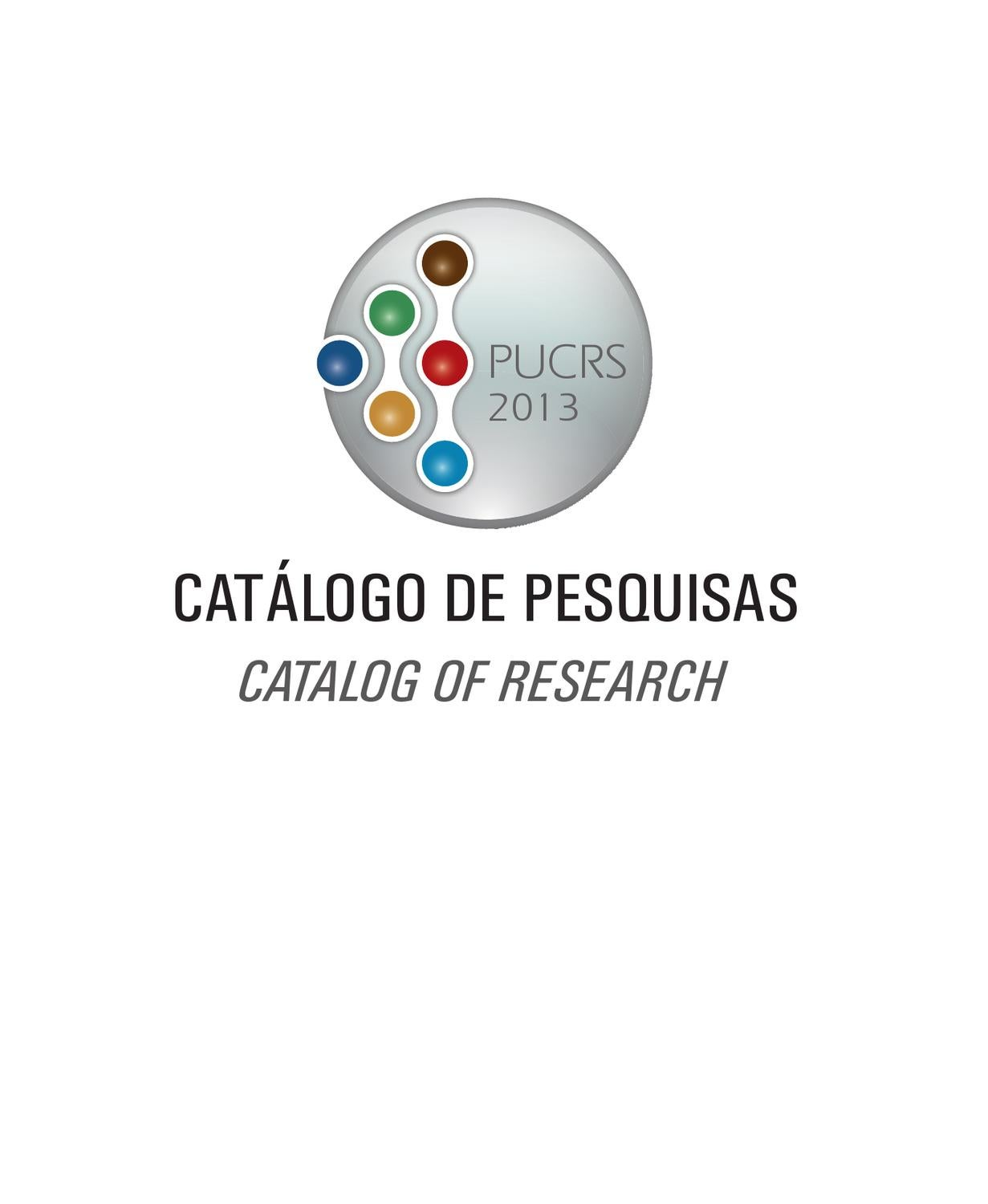 Catlogo de pesquisas 2013 pucrs by giovani domingos issuu fandeluxe Gallery