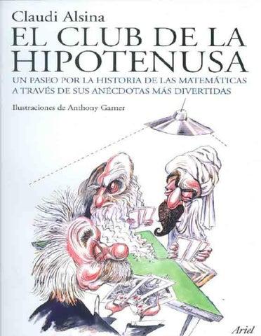 El club de la hipotenusa - Claudi Alsina by Sergio Rubio Pizzorno ...