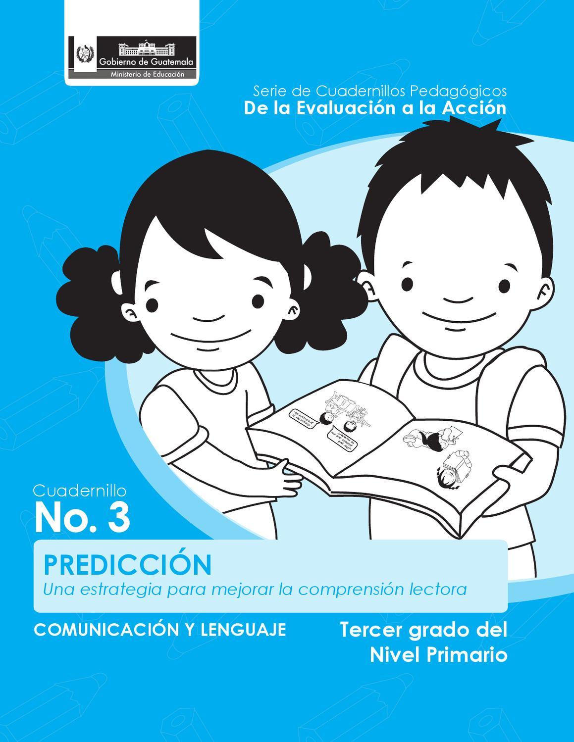 Predicción. Una estrategia para mejorar la comprensión lectora by ...