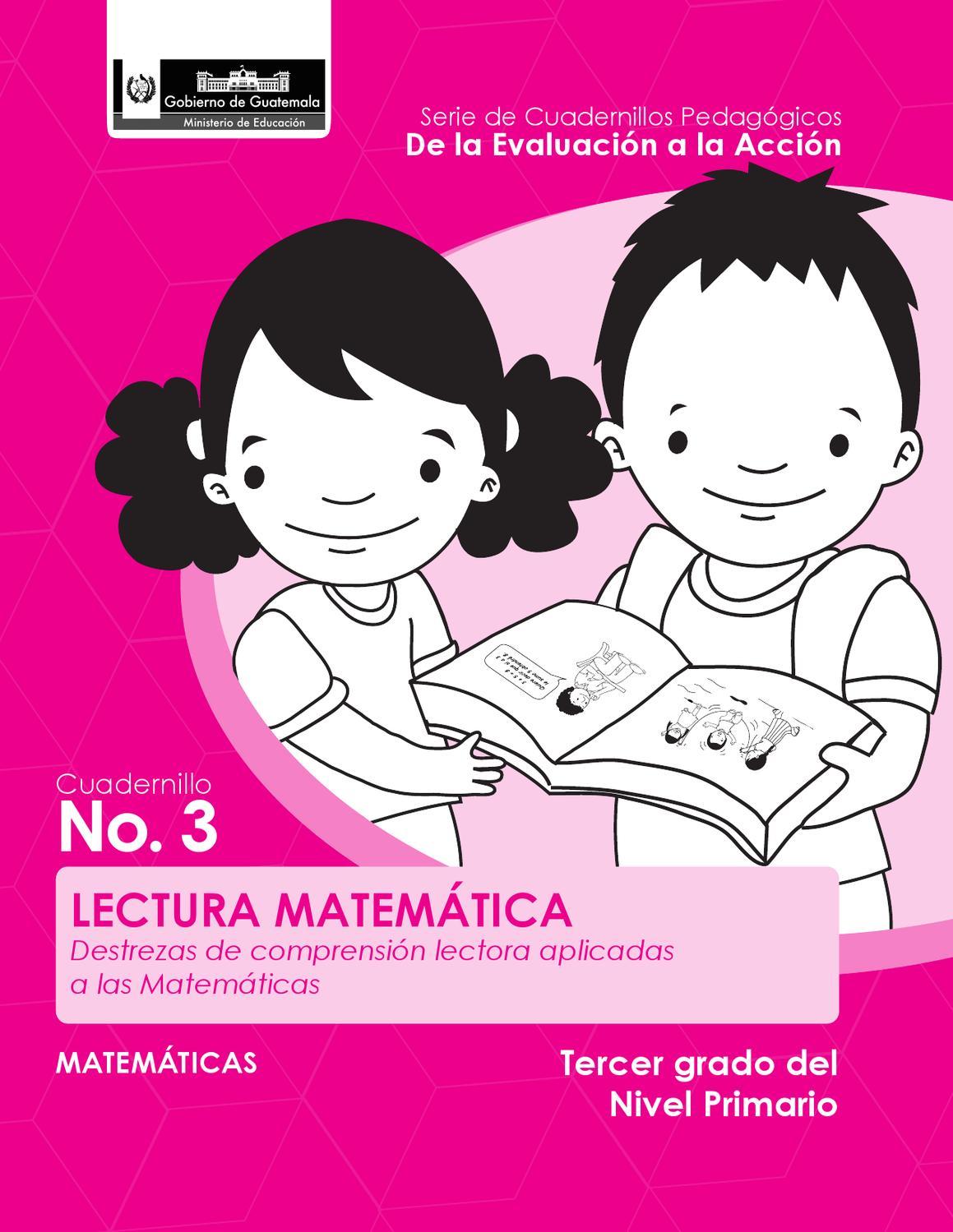 Lectura Matemática by DIGEDUCA MINEDUC - issuu