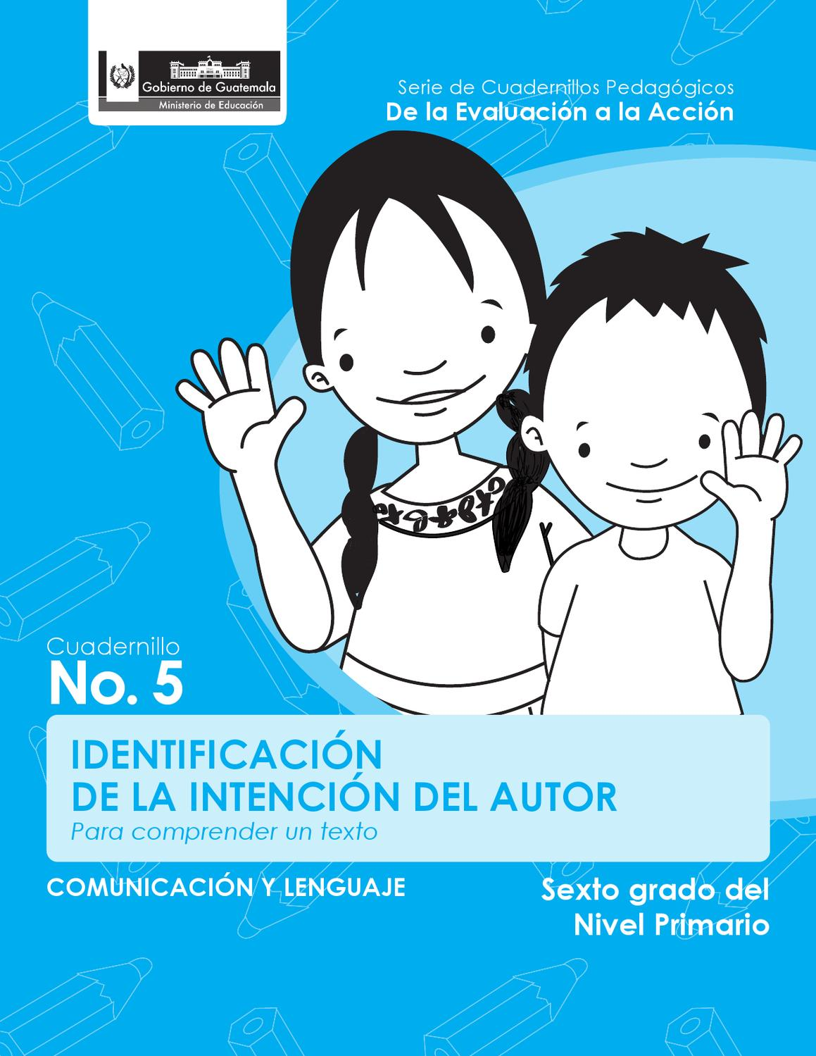 Identificación de la intención del autor by DIGEDUCA MINEDUC - issuu