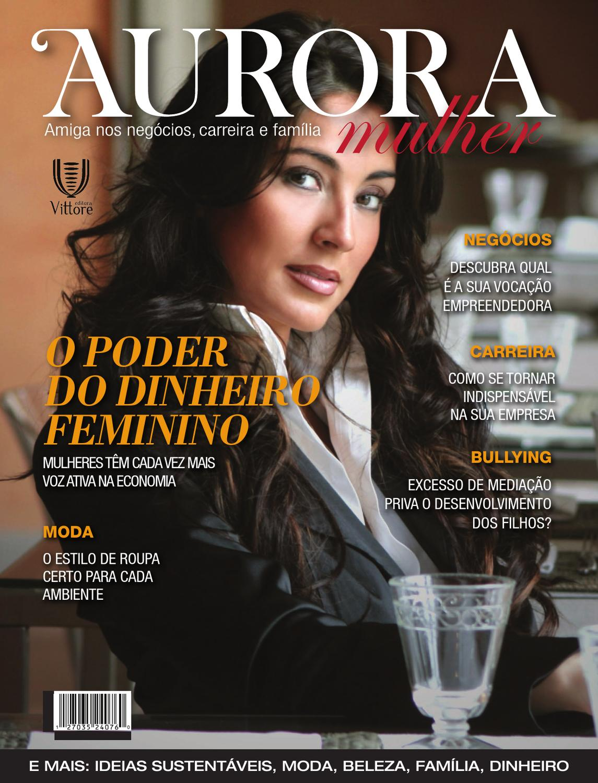 c2e6c1b0c Revista Aurora Mulher by Editora Vittore Vittore - issuu