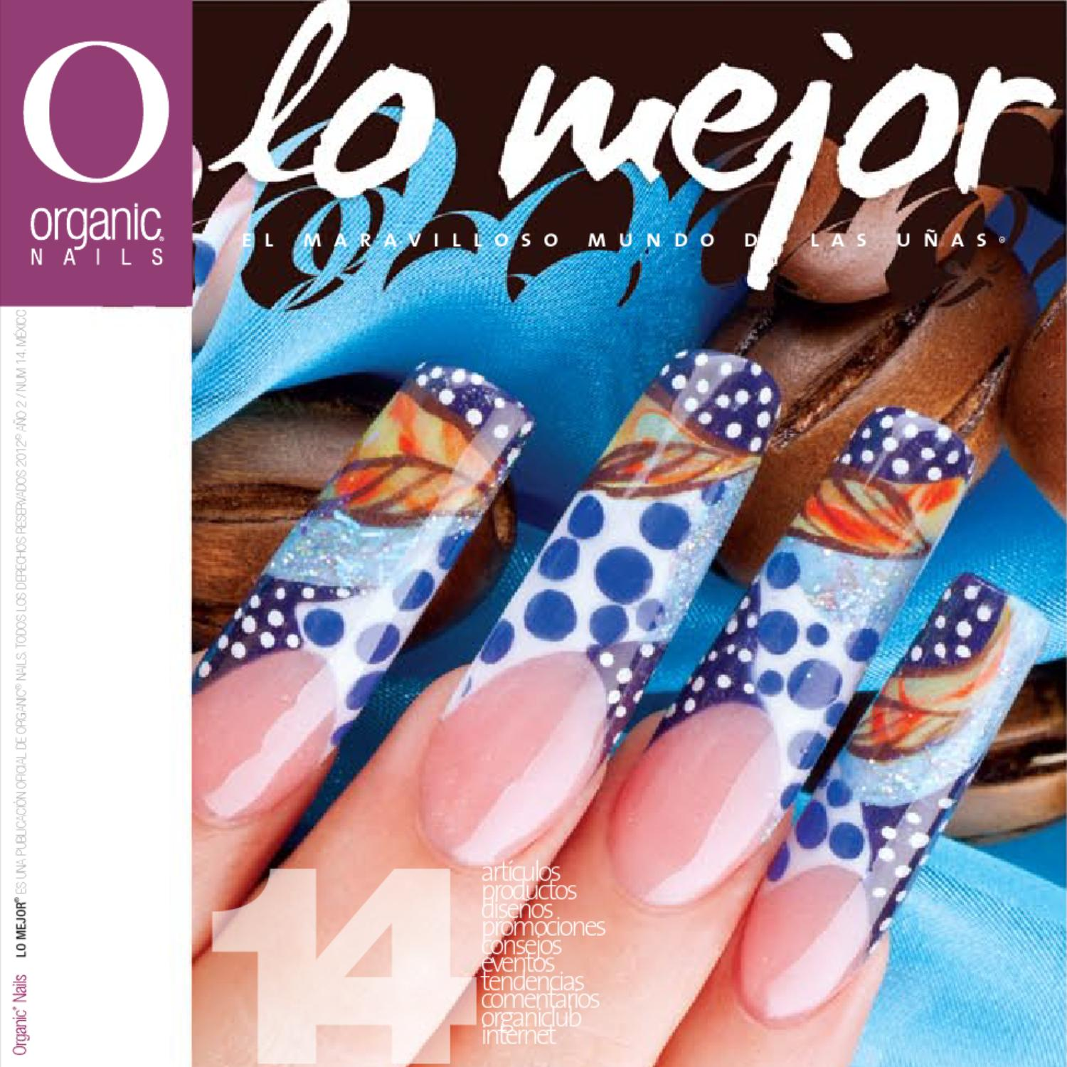 Lo Mejor 14 / Organic® Nails by Organic Nails® - issuu